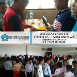 Workshop Roket Air diikuti oleh SD se-Kota Semarang