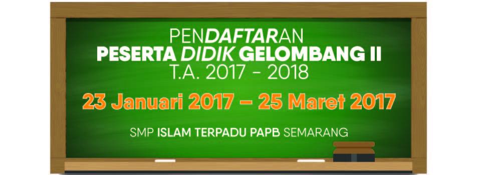 Pendaftaran Gelombang ke-2 Peserta Didik TA 2017-2