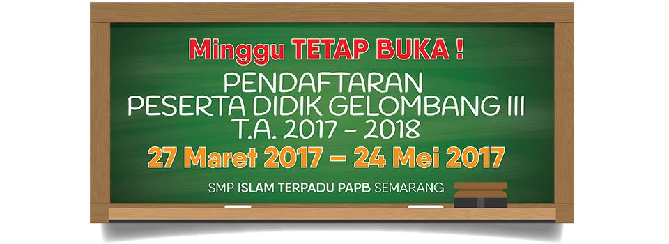 Pendaftaran Peserta Didik Baru 2017-2018 Gel.3